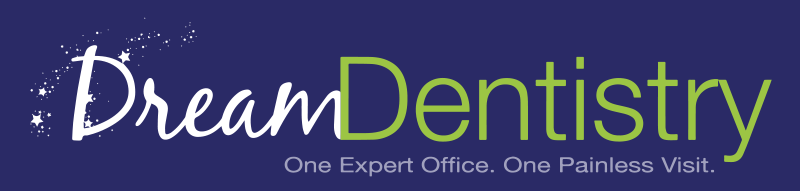 Dream Dentistry - One Expert Office. One Painless Visit.